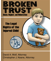 Broken Trust - Abuse, Neglect, and Molestation