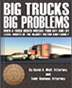 Big Trucks... Big Problems