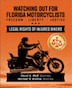 Watching Out for Florida Motorcyclists - Freedom - Liberty - Justice Legal Rights of Injured Bikers